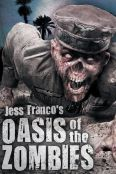 Oasis of the Zombies