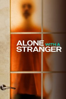 Alone With a Stranger