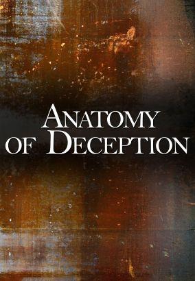 Anatomy of Deception