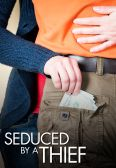 Seduced by a Thief