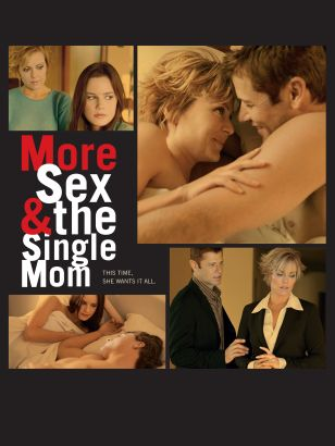 Sex and a single mom