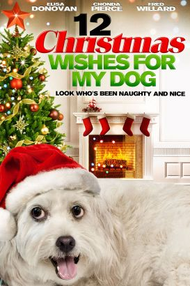 12 Christmas Wishes for My Dog