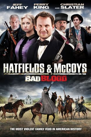 Bad Blood: Hatfields & McCoys