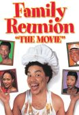 Family Reunion: The Movie