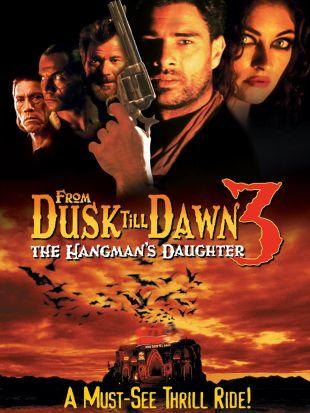 From Dusk till Dawn 3: The Hangman's Daughter