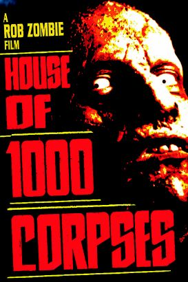 House of 1000 Corpses (2002)