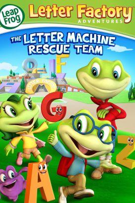 LeapFrog: Letter Factory Adventures - The Letter Machine Rescue Team