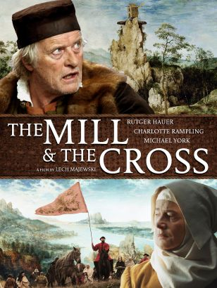 The Mill & the Cross