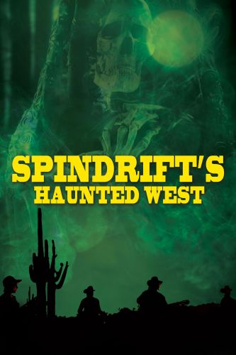 Spindrift's Haunted West