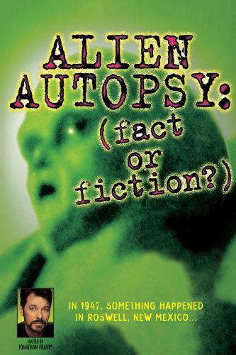 Alien Autopsy: Fact or Fiction