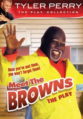 cast and crew of meet the browns movie play