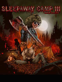 Sleepaway Camp 3: Teenage Wasteland