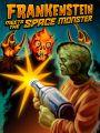 Frankenstein Meets the Space Monster