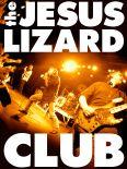 The Jesus Lizard - Club