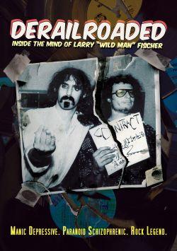 Derailroaded: Inside the Mind of Larry