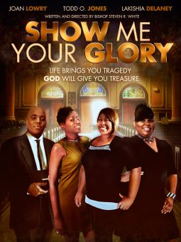 Show Me Your Glory: The Movie