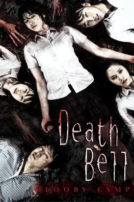 Death Bell (2008) - MyDramaList