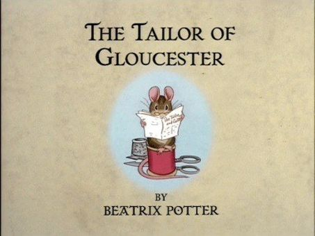 The World of Peter Rabbit and Friends : The Tailor of Gloucester
