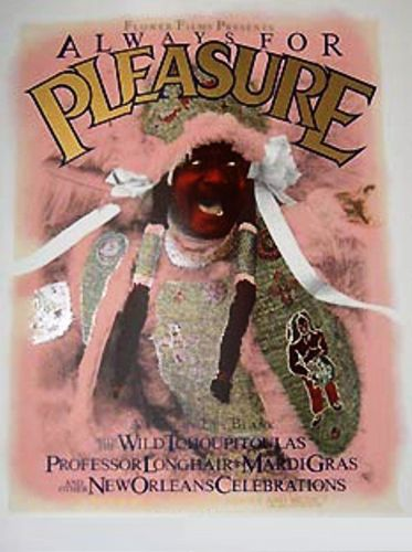Always for Pleasure