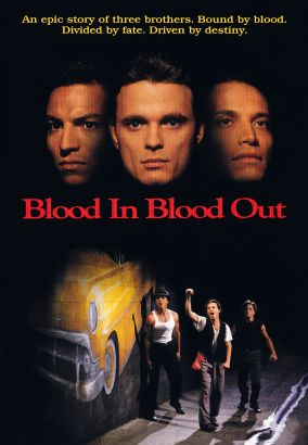 blood in blood out 1993 taylor hackford cast and crew allmovie. Black Bedroom Furniture Sets. Home Design Ideas