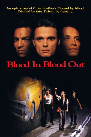 Blood In...Blood Out---Bound by Honor