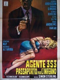 Agent 3S3 Passeport Pour L'Enfer