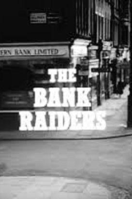 The Bank Raiders