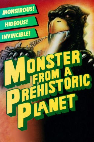 Monster from a Prehistoric Planet