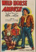 Wild Horse Ambush [Serial]