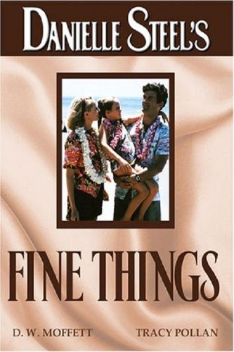 Danielle Steel's 'Fine Things'
