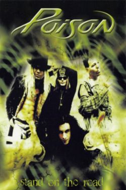 Poison: Nothing But a Good Time! Unauthorized
