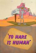 To Hare Is Human