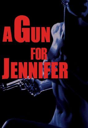 A Gun for Jennifer