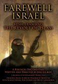 Farewell Israel: Bush, Iran and the Revolt of Islam