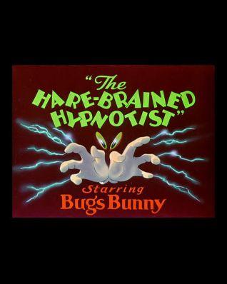 The Hare-Brained Hypnotist
