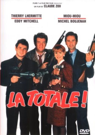 La Totale!