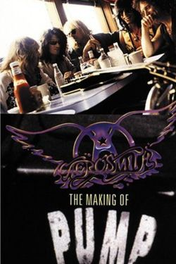 "Aerosmith: The Making of ""Pump"""