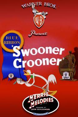 Swooner Crooner