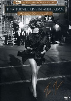 Tina Turner: Live in Amsterdam - Wildest Dreams Tour