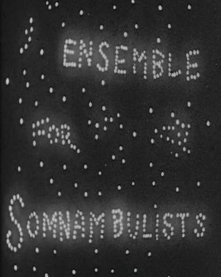 Ensemble for Somnambulists