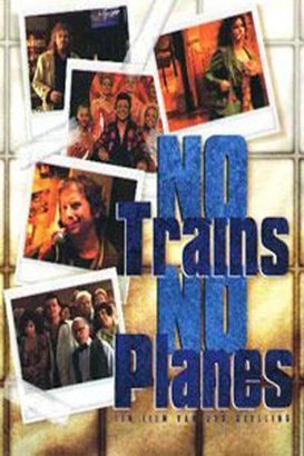 No Trains No Planes