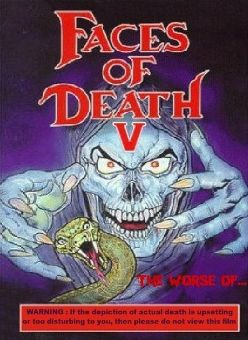 Faces of Death V