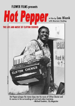 Hot Pepper: The Life and Music of Clifton Chenier