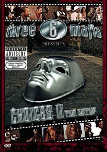 Three 6 Mafia: Choices II