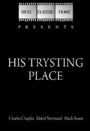 His Trysting Place
