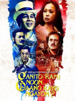Ganito Kami Noon, Paano Kayo Ngayon