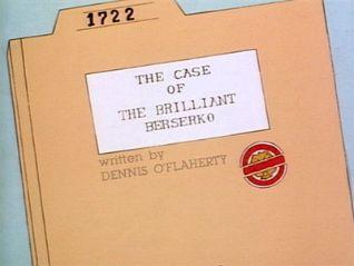 C.O.P.S.: The Case of the Brilliant Berserko