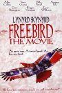Freebird...The Movie