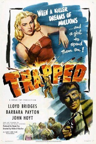 Trapped (1949) - Richard Fleischer | Cast and Crew | AllMovie