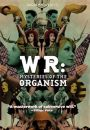 W.R.: Mysteries of the Organism